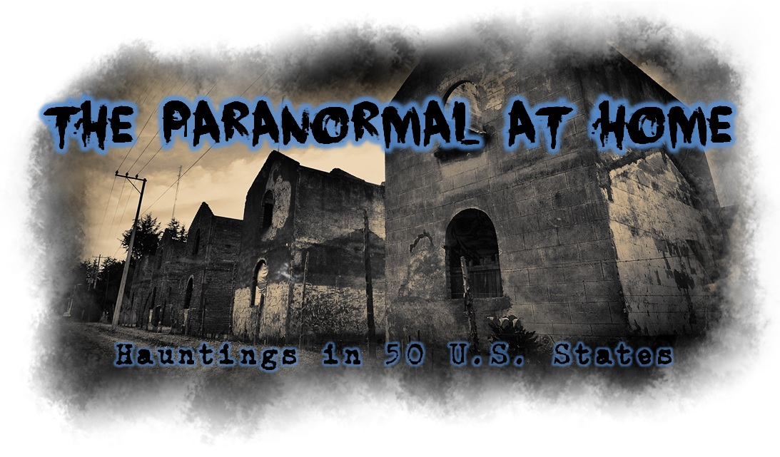 The Paranormal at Home