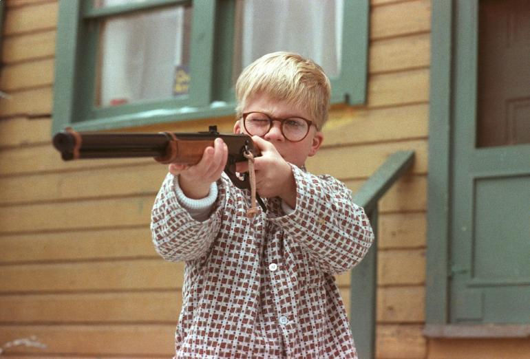 Christmas Story you'll shoot your eye out |